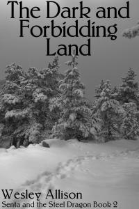 The Dark and Forbidding Land (New Cover)